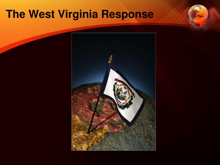 The West Virginia Response