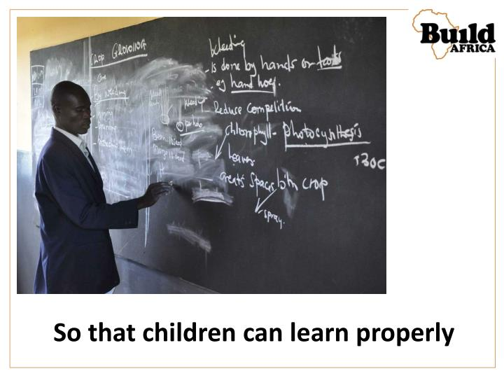 So that children can learn properly