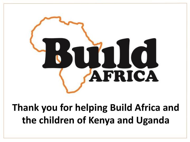 Thank you for helping Build Africa and