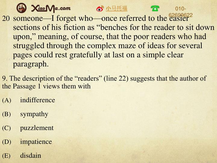 """someone—I forget who—once referred to the easier  sections of his fiction as """"benches for the reader to sit down upon,"""" meaning, of course, that the poor readers who had struggled through the complex maze of ideas for several pages could rest gratefully at last on a simple clear paragraph."""