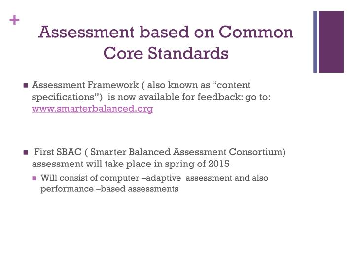 Assessment based on Common Core Standards