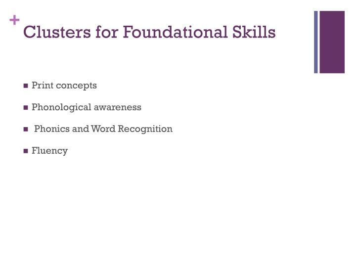 Clusters for Foundational Skills