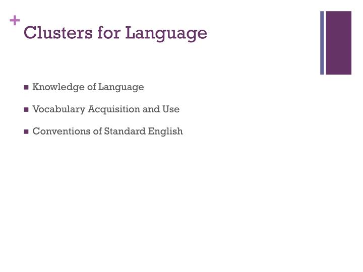 Clusters for Language