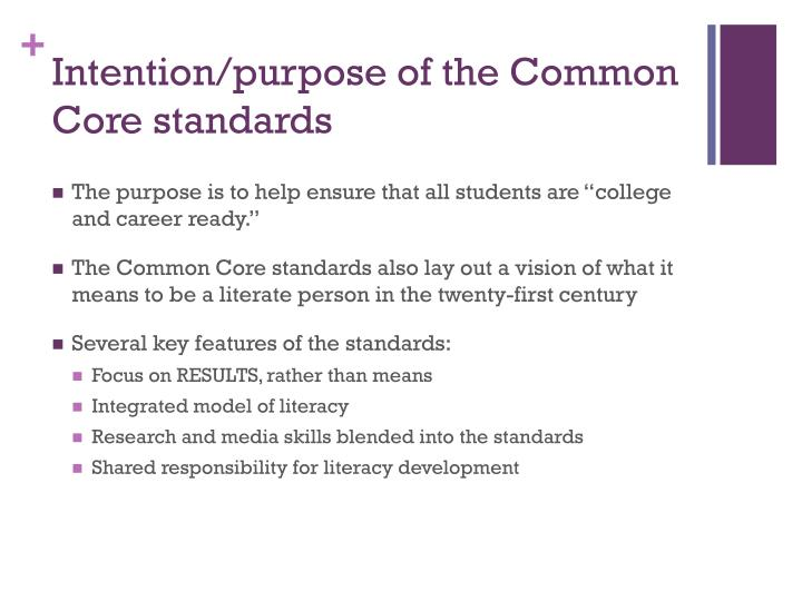 Intention/purpose of the Common Core standards