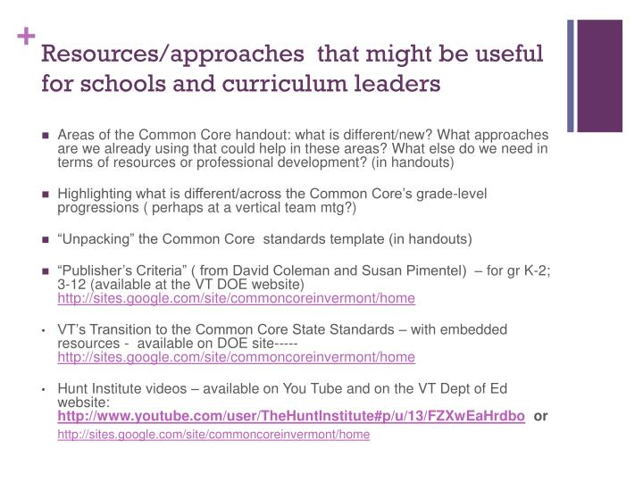 Resources/approaches  that might be useful for schools and curriculum leaders