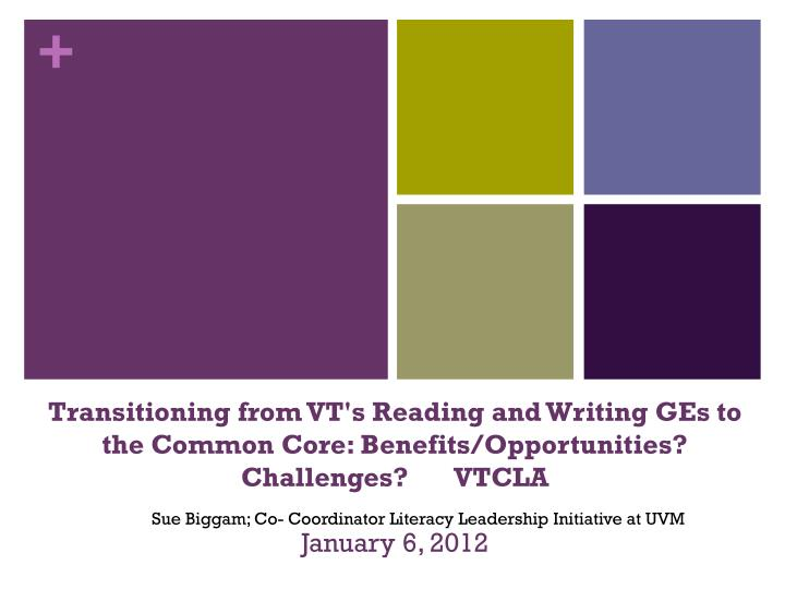 Transitioning from VT's Reading and Writing