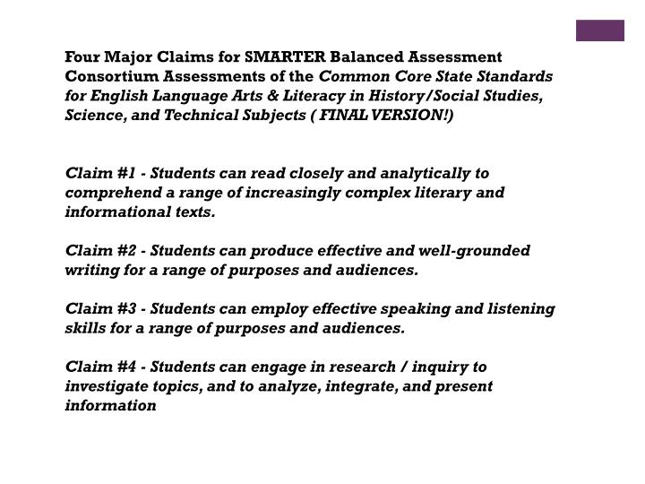 Four Major Claims for SMARTER Balanced Assessment Consortium Assessments of the