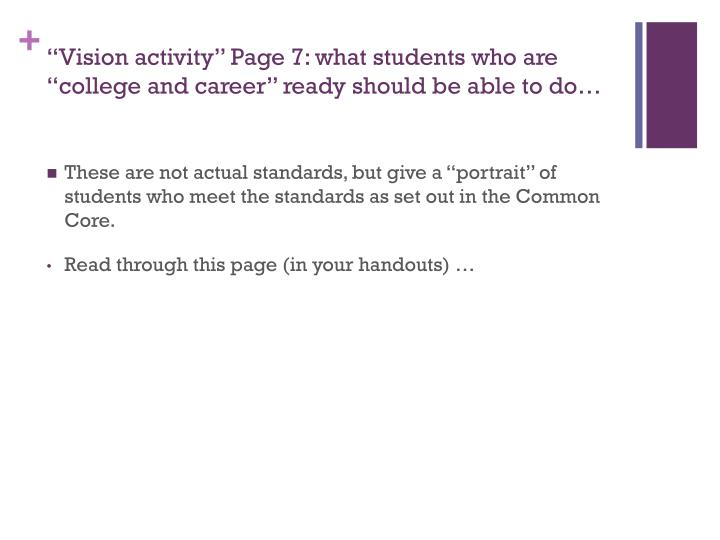 """Vision activity"" Page 7: what students who are ""college and career"" ready should be able to do…"