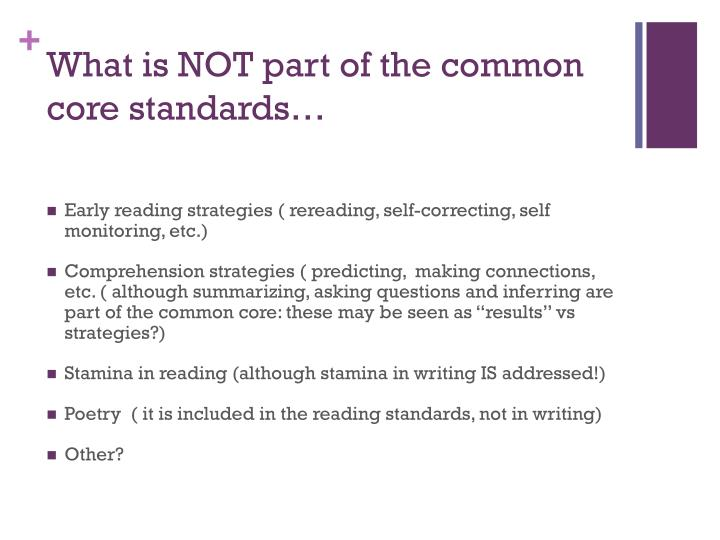 What is NOT part of the common core standards…
