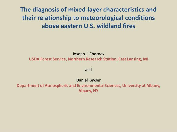 The diagnosis of mixed-layer characteristics and their relationship to meteorological conditions abo...
