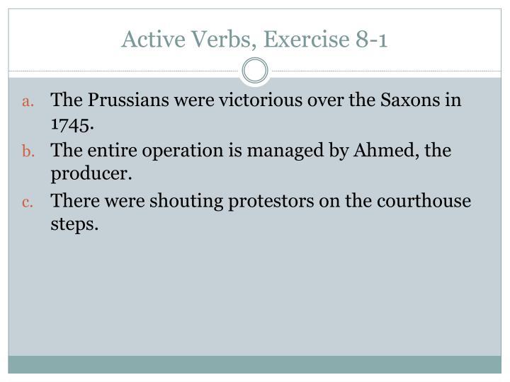 Active Verbs, Exercise 8-1