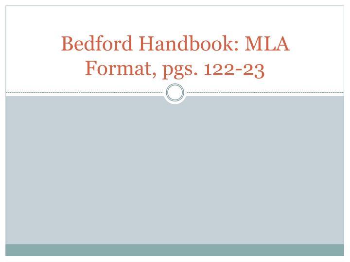 Bedford Handbook: MLA Format, pgs. 122-23