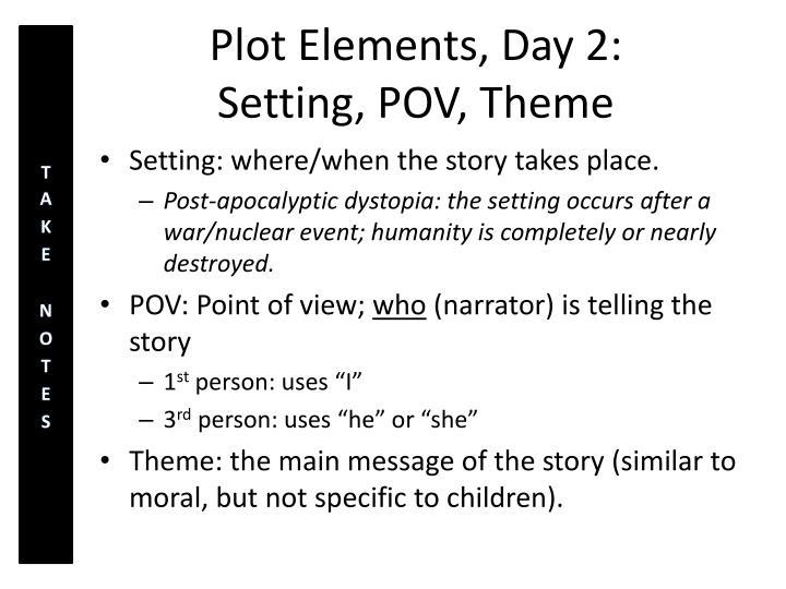Plot Elements, Day 2: