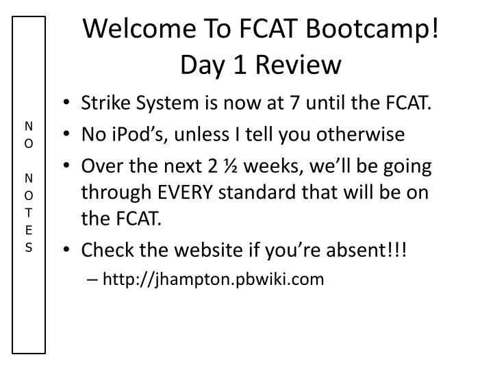 Welcome To FCAT Bootcamp!