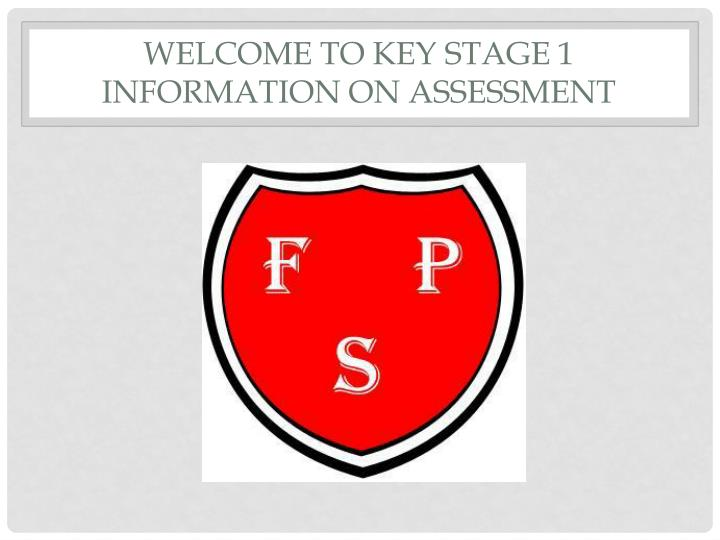 Welcome to key stage 1 information on assessment
