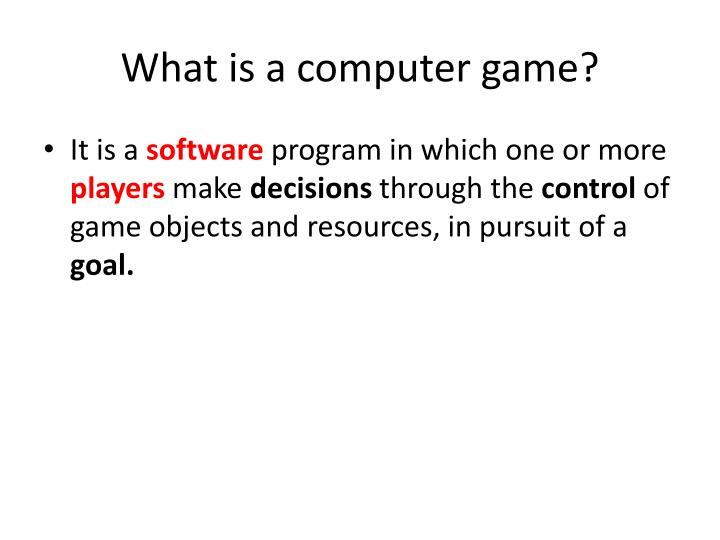 What is a computer game?