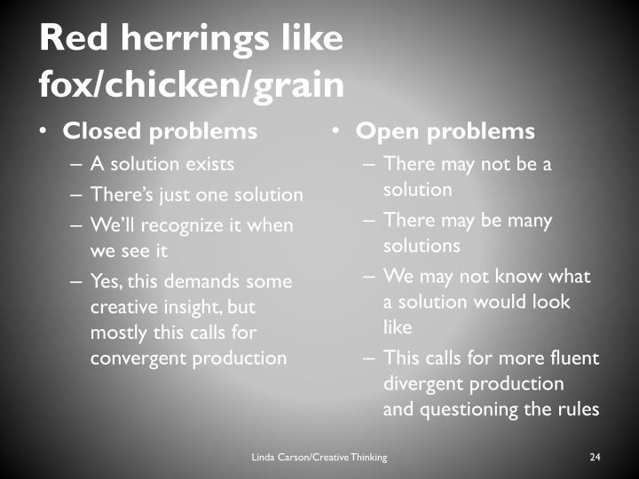 Red herrings like fox/chicken/grain