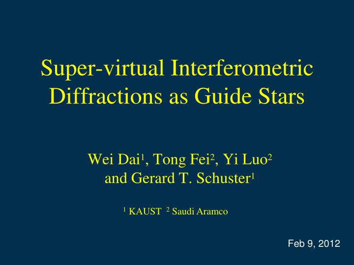 super virtual interferometric diffractions as guide stars
