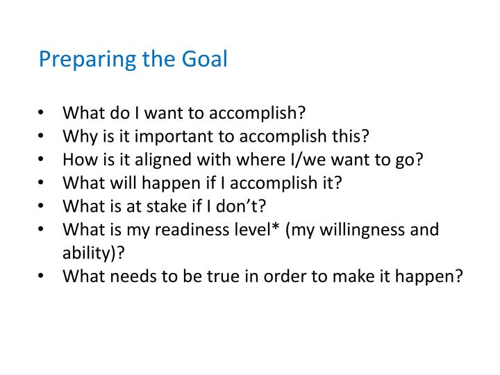 Preparing the Goal