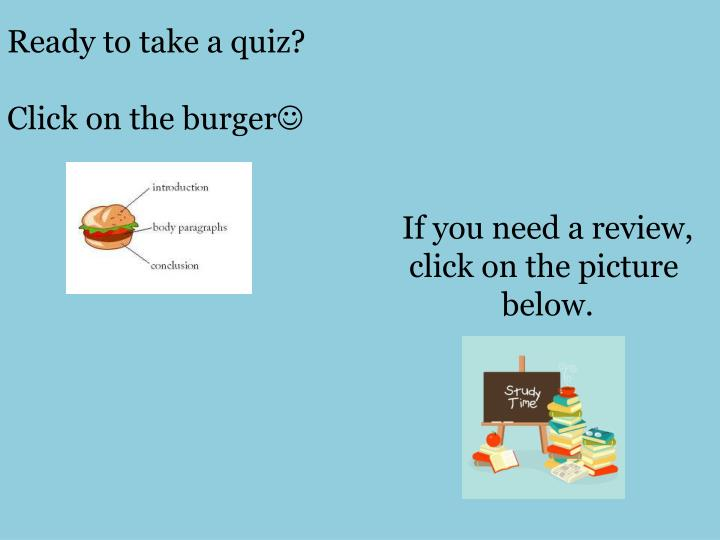 Ready to take a quiz?
