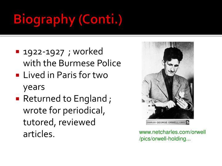 Biography (Conti.)