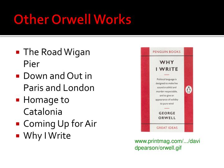 Other Orwell Works