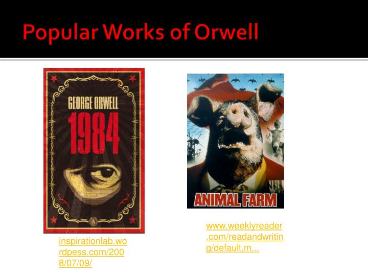 Popular Works of Orwell