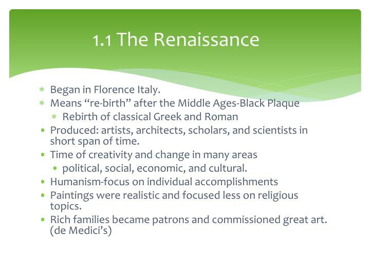 1.1 The Renaissance