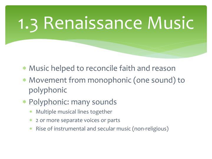 1.3 Renaissance Music