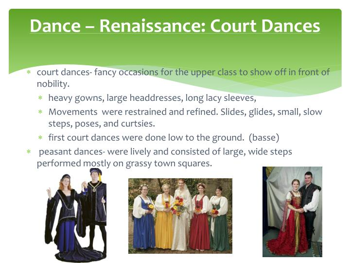 Dance – Renaissance: Court Dances