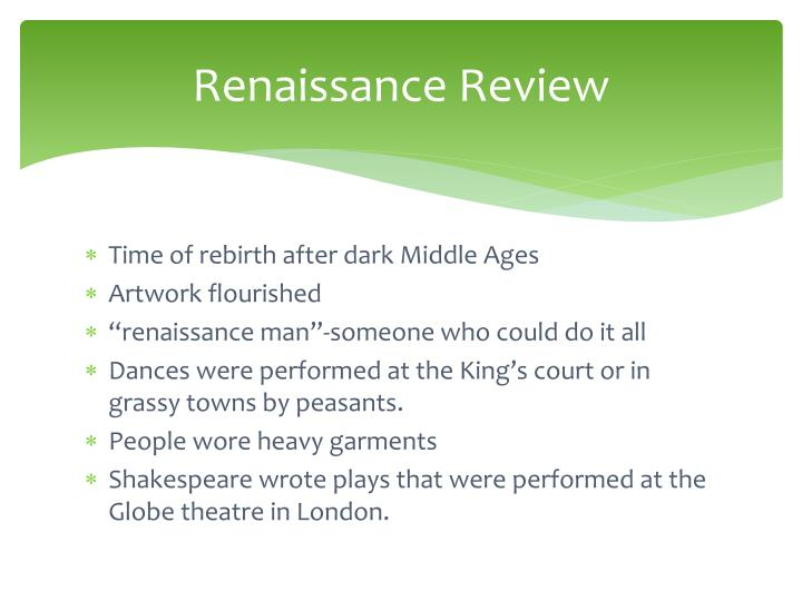 Renaissance Review