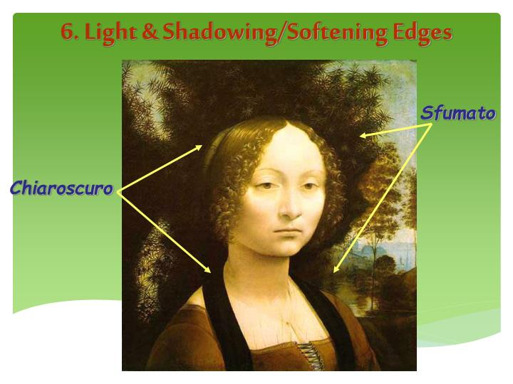6. Light & Shadowing/Softening Edges