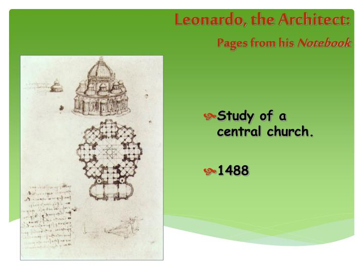 Leonardo, the Architect: