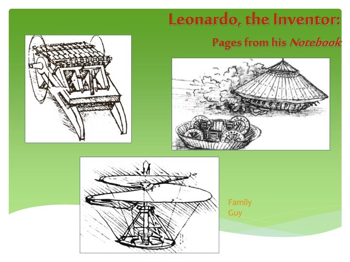 Leonardo, the Inventor: