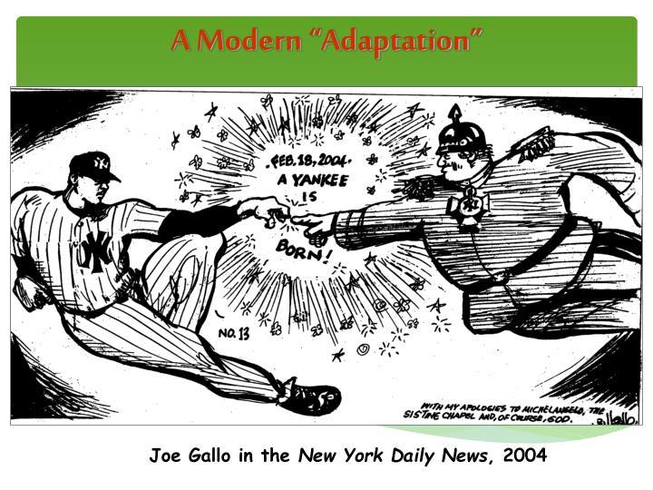 "A Modern ""Adaptation"""