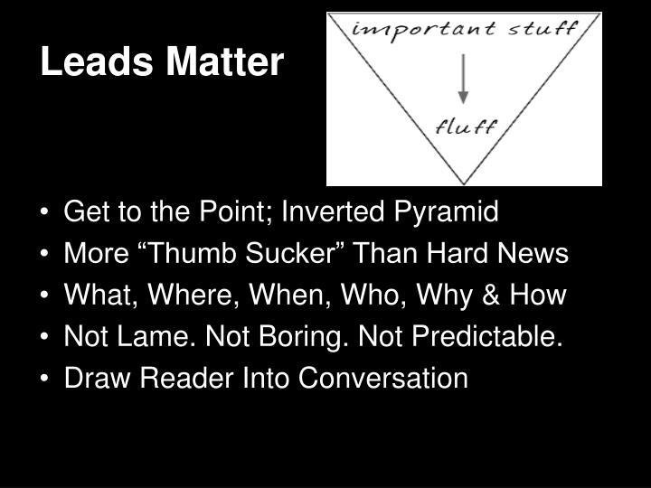 Leads Matter