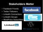 stakeholders matter