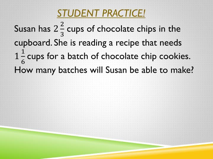Student Practice!
