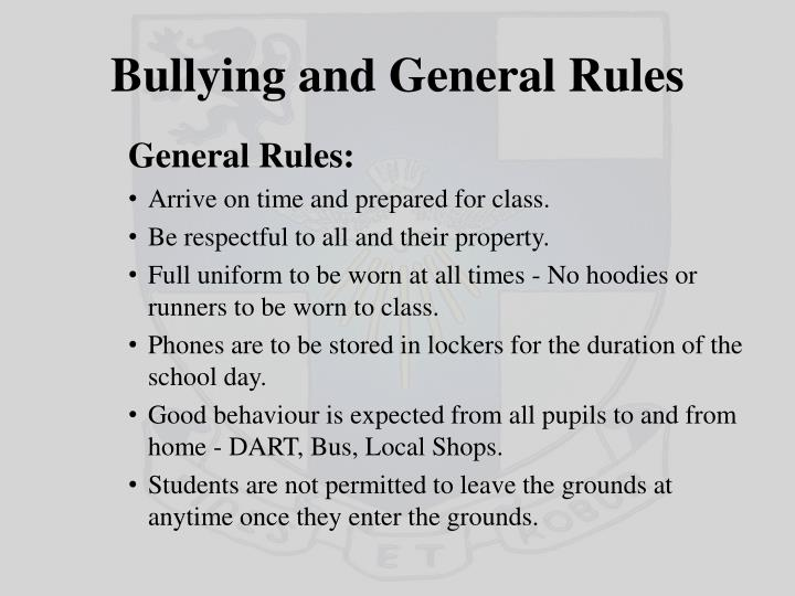 Bullying and General Rules