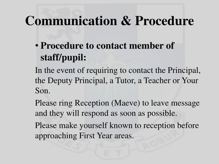 Communication & Procedure