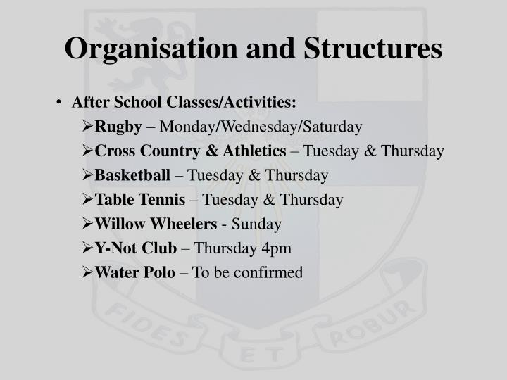Organisation and Structures