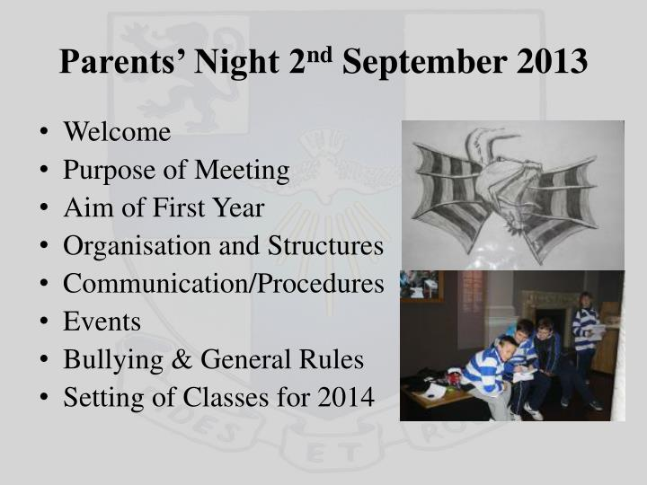 Parents night 2 nd september 2013