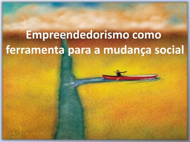 Empreendedorismo como