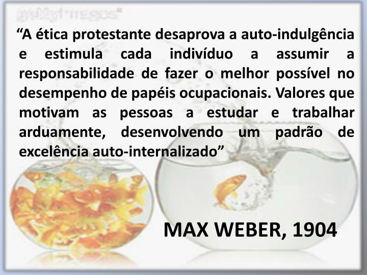 MAX WEBER, 1904
