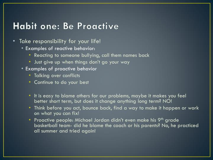 Habit one be proactive
