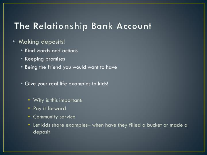 The Relationship Bank Account