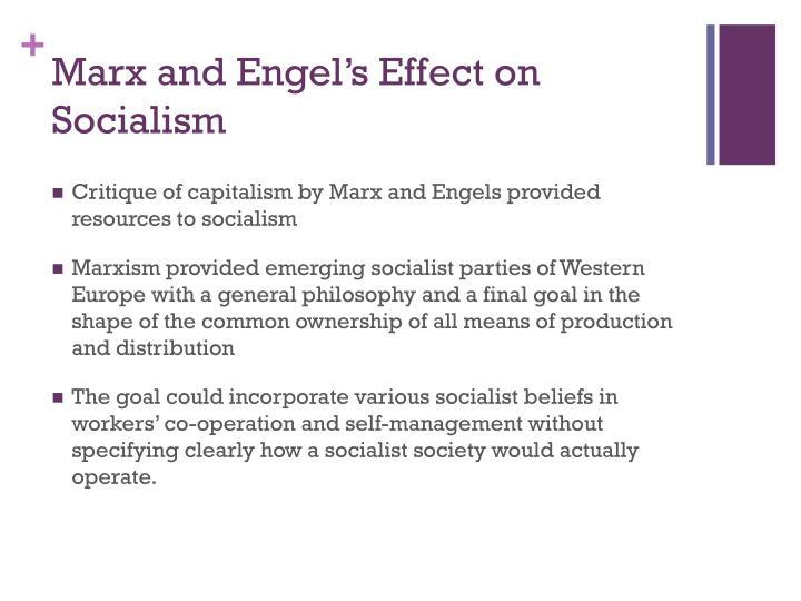 Marx and Engel's Effect on Socialism