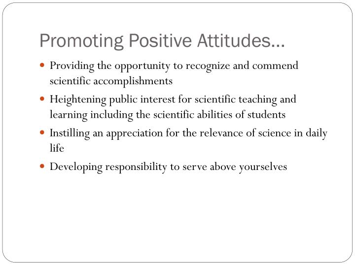 Promoting Positive Attitudes…