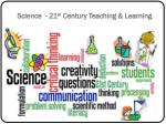 science 21 st century teaching learning