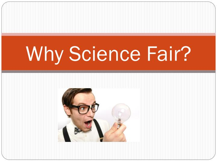 Why science fair
